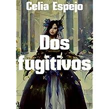 Dos fugitivos (Spanish Edition)