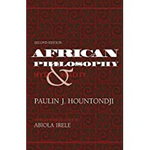 African Philosophy, Second Edition: Myth and Reality (African Systems of Thought)