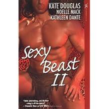 Sexy Beast II by Kate Douglas (April 01,2007)