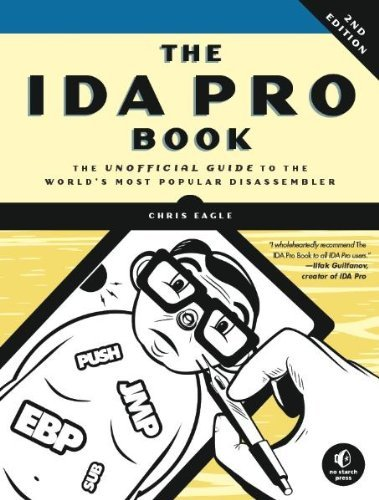 (The IDA Pro Book: The Unofficial Guide to the World's Most Popular Disassembler) By Eagle, Chris (Author) Paperback on (07 , 2011)