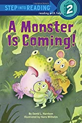 A Monster Is Coming! (Step Into Reading - Level 2 - Quality)