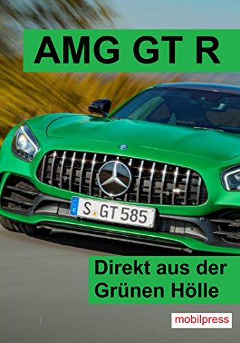 amg-gt-r-direkt-aus-der-grnen-hlle-automodelle-german-edition