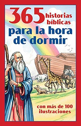 365 Historias Bíblicas Para La Hora de Dormir: Con Más de 100 Ilustraciones por Compiled By Barbour Staff
