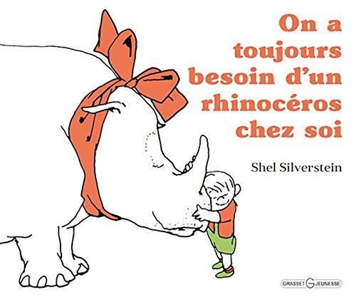 On a toujours besoin d'un rhinocéros chez soi