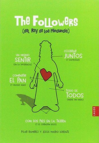 The Followers (del Rey de los mindundis) por Pilar Ramírez Carbonero