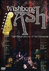 Wishbone Ash: 25th Anniversary Of The Marquee [DVD] [2006]