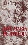 Les Trophées par Heredia