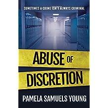 Abuse of Discretion (Dre Thomas Series Book 3) (English Edition)
