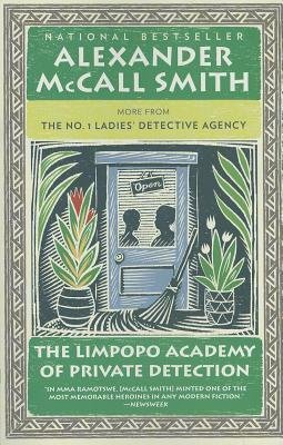 By Alexander McCall Smith ( Author ) [ Limpopo Academy of Private Detection No. 1 Ladies Detective Agency By Mar-2013 Paperback Pdf - ePub - Audiolivre Telecharger