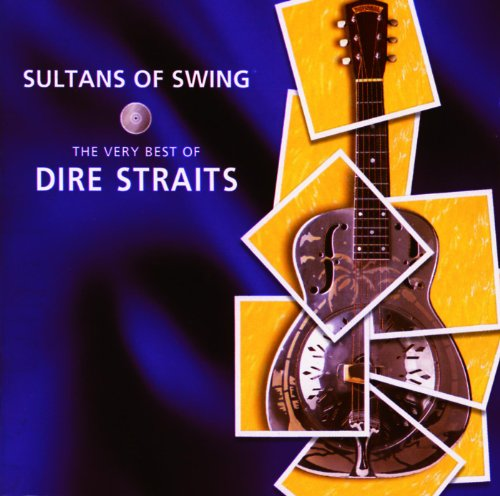 Sultans Of Swing - The Very Be...