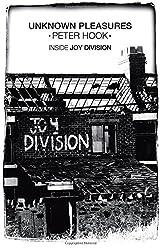 Unknown Pleasures: Inside Joy Division by Peter Hook (2012-09-27)