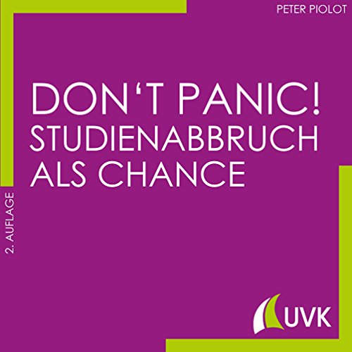 Don\'t Panic! Studienabbruch als Chance