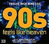 Twelve Inch Nineties: Feels Like Heaven