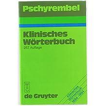 Pschyrembel Klinisches Wörterbuch. (257. Auflage)