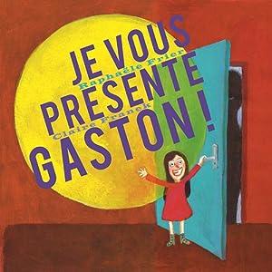 """Afficher """"Je vous présente Gaston !"""""""