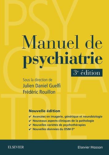 Manuel de psychiatrie par Julien-Daniel Guelfi, Frédéric Rouillon