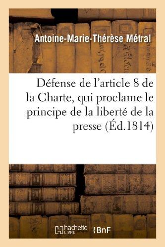 Défense de l'article 8 de la Charte, qui proclame le principe de la liberté de la presse