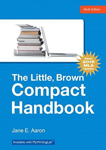 The Little, Brown Compact Handbook: 2016 MLA Updates