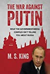 "In the West, politicians and journalists of all stripes have referred to Russian President Vladimir Putin as a ""thug"", a ""tyrant"", a ""murderer"", a ""Communist"", a ""Nazi"", the next ""Hitler"" and more. But amongst the Russian people, his popularity ratin..."