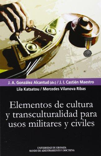 Elementos De Cultura Y Transculturalidad Para Usos Militares Y Civiles (Biblioteca Conde de Tendilla)