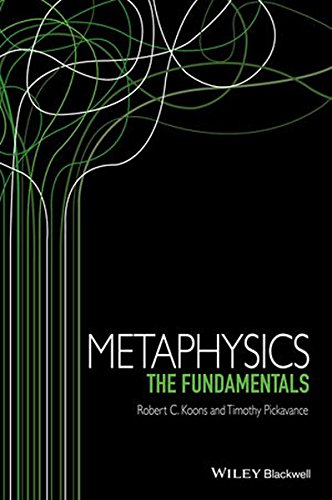 Metaphysics: The Fundamentals (Fundamentals of Philosophy)