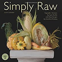Simply Raw 2016 Wall Calendar: Vegetable Portraits with Raw Food Recipes by Matthew Kenney (2015-07-22)