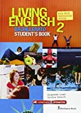 Living English 2 Bachillerato: Student´s book