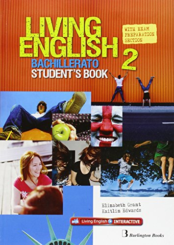 Living English 2 Bachillerato: StudentŽs book - 9789963489978