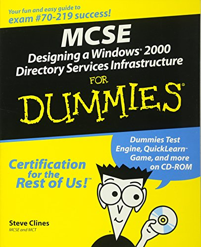 MCSE: Designing a Windows 2000 Active Directory For Dummies