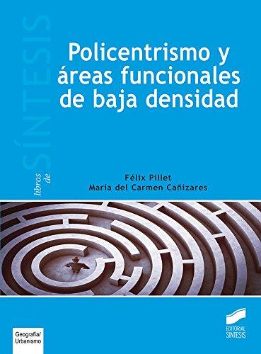 Policentrismo y áreas funcionales de baja densidad (Libros de Síntesis)