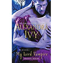 My Lord Vampire (Immortal Rogues)