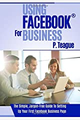 Using Facebook For Business: Volume 2 (Stuff Made Simple) Paperback
