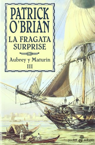 La fragata Surprise (III) (bolsillo) (Pocket) por Patrick O'Brian