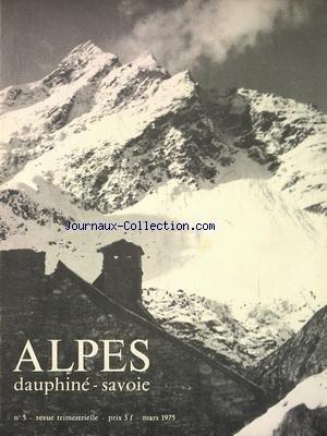 ALPES DAUPHINE SAVOIE [No 5] du 01/03/1975 - ALPES DAUPHINE -SAVOIE NEVACHE SKI - LE REFUGE DES DRAYERES - SPELEO - LE GRANIER FACE SUD-EST - ESCALADE A BRISON
