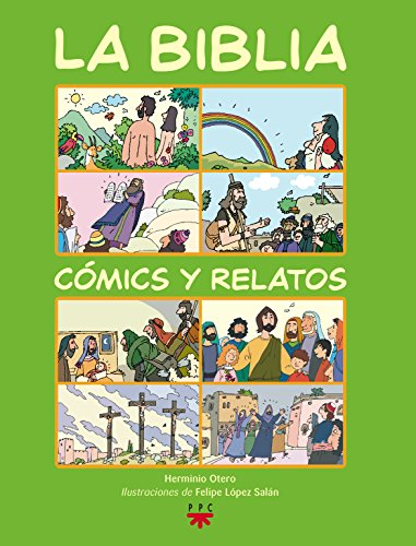 La Biblia. Cómics Y Relatos