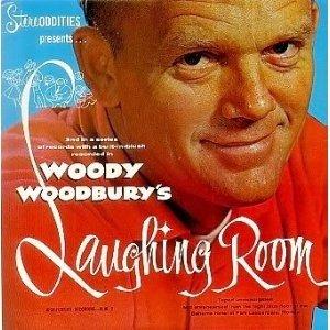 Woody Woodbury's Laughing Room -
