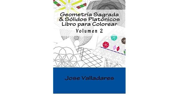 Buy Geometría Sagrada & Sólidos Platónicos Libro Para Colorear ...