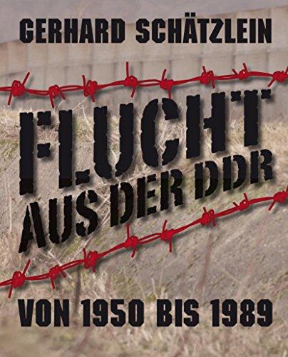Flucht aus der DDR von 1950 bis 1989