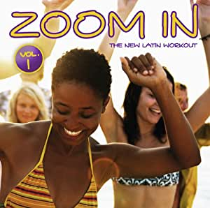 Zoom in Vol.1-the New Latin Workout