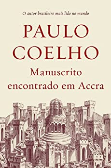 Manuscrito encontrado em Accra (Portuguese Edition)