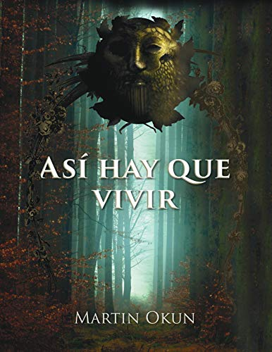 ASÍ HAY QUE VIVIR por Martin Okun