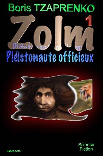 Couverture du livre Zolm 1: Pléistonaute Officieux