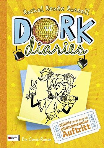 DORK Diaries,...