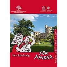 Park Babelsberg für Kinder (Königliche Schlösser in Berlin, Potsdam und Brandenburg für Kinder)