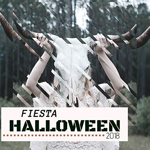 Fiesta de Halloween 2018 - Canciones para una Fiesta de los Muertos Vivientes Inolvidable