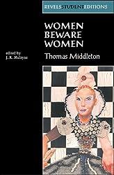By J.R. Mulryne Women Beware Women (Revels Student Editions) (New Ed) [Paperback]