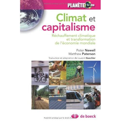 Climat et Capitalisme Rechauffement Climatique et Transformation de l'Economie Mondiale