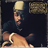 Songtexte von Anthony Hamilton - Comin' From Where I'm From