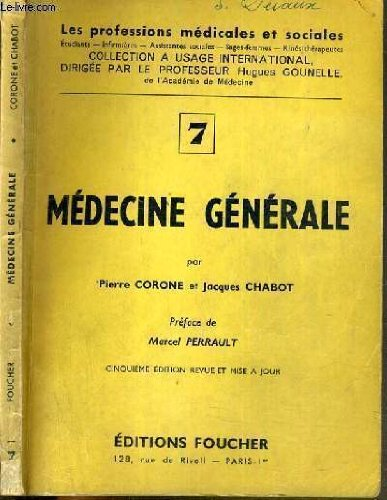 MEDECINE GENERALE N7/ COLLECTION LES PROFESSIONS MEDICALES ET SOCIALES.
