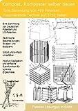 Kompost, Komposter selber bauen: 469 Patente zeigen wie!